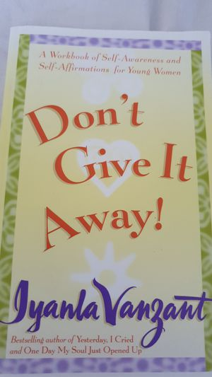 $3 Don't give it away self awareness and self affirmation for young women for Sale in Stamford, CT