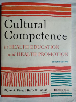 Cultural Competence in Health Education and Health Promotion. 2nd Edition for Sale in Clovis, CA