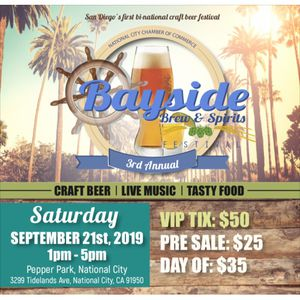 🍺 BAYSIDE BREW & SPIRITS FESTIVAL 🍺 for Sale in San Diego, CA