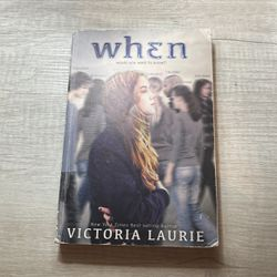 WHEN by Victoria Laurie Book for Sale in Irving,  TX