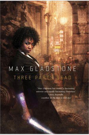 Max Gladstone Three Parts Dead for Sale in Los Angeles, CA