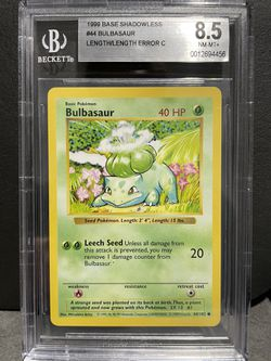 Bulbasaur BGS 8.5 1999 Pokemon Base Shadowless Length Error for Sale in North Bend,  WA