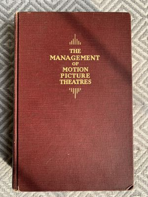The Management of Motion Picture Theatres by FH Ricketson for Sale in Littleton, CO