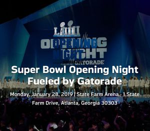 Patriots and Rams Fans!! Super Bowl Opening Night Fueled by Gatorade for Sale in Atlanta, GA