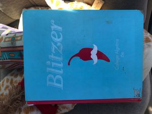 Blitzer College Algebra Textbook 6th Edition for Sale in Imperial Beach, CA