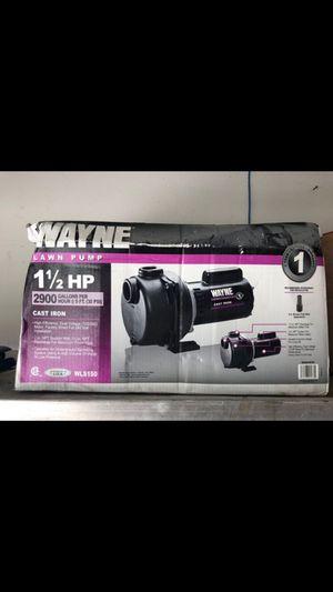 Wayne lawn pump 1 1/2 HP for Sale in Jurupa Valley, CA