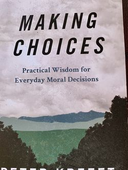 "Book ""Making Choices: Practical Wisdom For Everyday Moral Decisions"" for Sale in Hialeah,  FL"