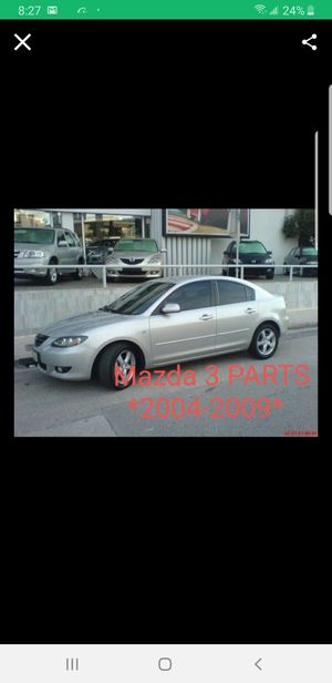 Mazda 3 parts only 2004 to 2009 for Sale in Bell Gardens, CA