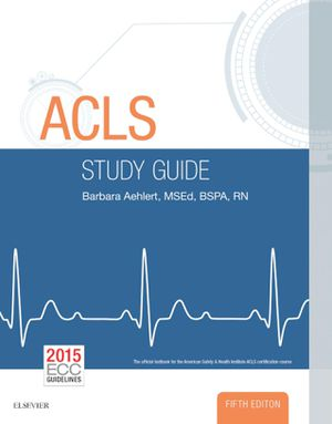 ACLS Study Guide 5th Edition CTQL by Barbara Aehlert – 9780323401142 / 0323401147 (EBook PDF) Free Instant delivery for Sale in La Puente, CA