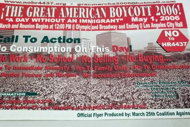 The Great American Boycott 2006! Protest Flyer! for Sale in Eagle Pass,  TX