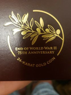end of the world War 2 75th anniversary 24kt gold coin $1500 for Sale in Pompano Beach,  FL
