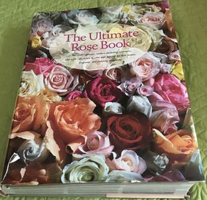 "Fabulous ""The Ultimate Rose Book"" for Sale in Okatie, SC"