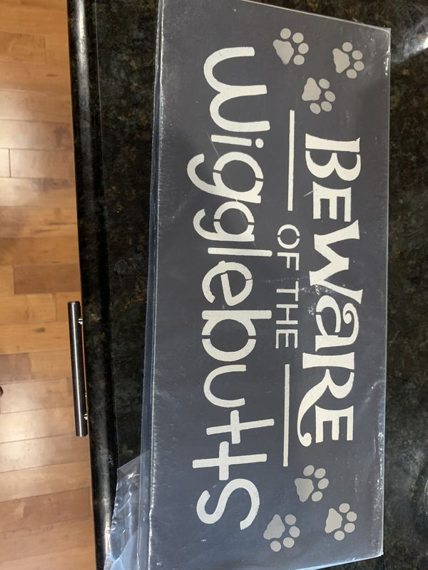 Beware of Wigglebutts - Wall Sign