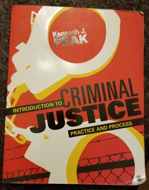 Introduction to Criminal Justice Practice and Process By Kenneth Peak. for Sale in Old Mill Creek, IL