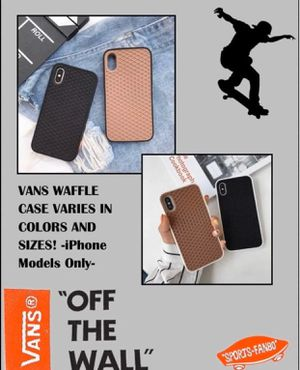 New!! Vans case for IPhone! Assorted colors and model!! for Sale in El Monte, CA