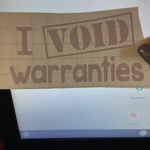 I Void Warranties for Sale in Tacoma, WA