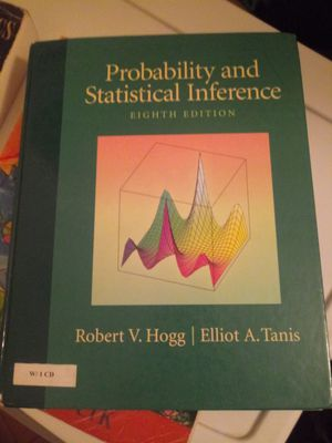 Probability and Statistical Inference 8th edition by Robert V. Hogg and Elliot Tanis. for Sale in Wheeling, IL