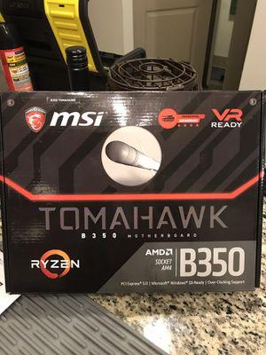 Msi Tomohawk b350 Motherboard for Sale in Grand Prairie, TX