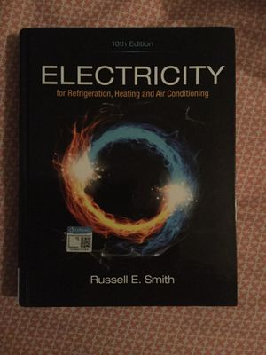 Electricity for Refrigeration, Heating and Air Conditioning 10th Edition for Sale in Houston, TX