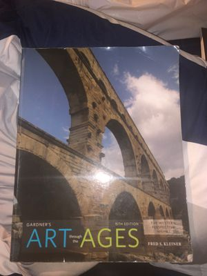 Art through the Ages by Fred S. Kleiner for Sale in Fontana, CA