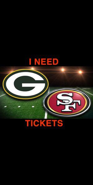 Need Tickets any quality any for Sale in Santa Clara, CA