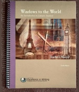 IEW Windows to the World: An Intro to Literary Analysis (Teacher's Manual) for Sale in Roseville, CA