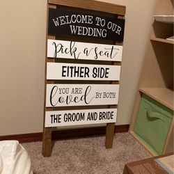 Wedding Sign (Pick a Seat Not A Side) for Sale in Bothell,  WA