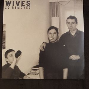 WIVES Vinyl record So Removed for Sale in Orangevale, CA