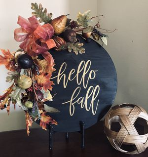 """""""Hello Fall"""" Round Wood Sign for Sale in Chandler, AZ"""