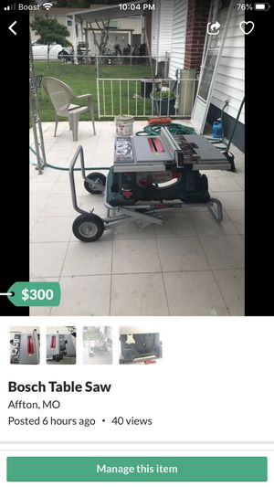 Large Bosch Table Saw for Sale in Affton, MO