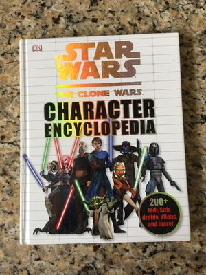 Star Wars the clone wars character encyclopedia. Excellent condition. Asking $4. Thanks! for Sale in Glendale, AZ