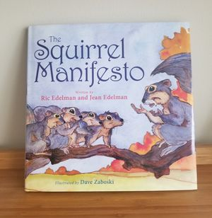 The Squirrel Manifesto/Fiction/Child's Literature/New for Sale in MONTGOMRY VLG, MD