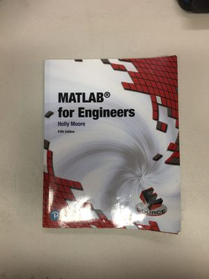 MATLAB for Engineers Book by Holly Moore fifth edition for Sale in San Mateo, CA