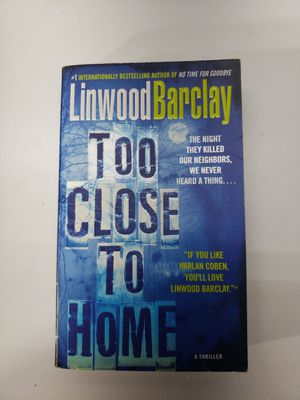 Too Close to Home: A Thriller - Mass Market Paperback By Barclay, Linwood - GOOD for Sale in Denton, TX