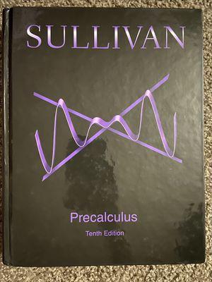Precalculus Sullivan Tenth Edition for Sale in Norco, CA