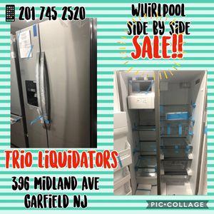 Whirlpool Side by Side SALE !! for Sale in Garfield, NJ