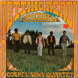 """The Gospel Sons Quartet """"Getting Ready for Today"""" for Sale in San Diego, CA"""