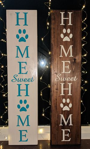 "Home Sweet Home- Wood Sign With Paws Prints- Country Decor- 31""H x 7""W x 1""D for Sale in Carlisle, PA"