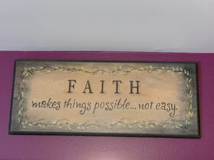 Wall Art Quote Room Decor- Faith makes things possible... not easy for Sale in Addison, IL