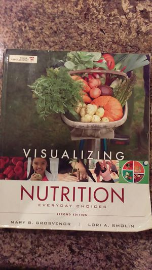 Visualizing Nutrition 2ND edition by Mary B. Grosvenor for Sale in North Highlands, CA