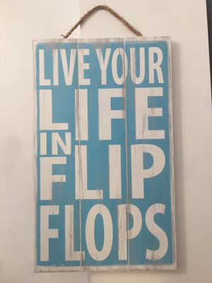 Wall plaque sign LIVE YOUR LIFE IN FLIP FLOPS for Sale in Pooler, GA