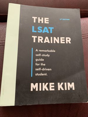 The LSAT Trainer: A Remarkable Self-Study Guide For The Self-Driven Student 2nd Edition ISBN-13: 978-0989081535, ISBN-10: 0989081532 for Sale in Walnut, CA