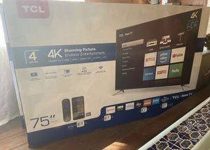 75 TCL rOKU Smart 4K led uhd hdr Tv for Sale in Fontana, CA