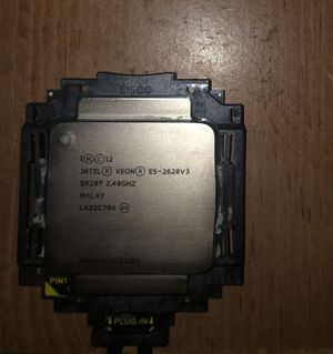 Intel Xeon E5 2620v3 CPU for Sale in Gilroy, CA