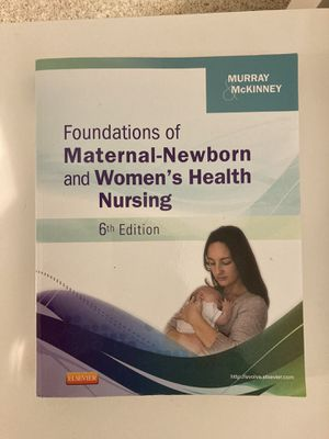 Foundations of Maternal-Newborn and Women's Health Nursing 6th edition for Sale in San Dimas, CA