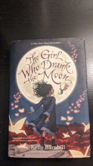 The Girl Who Drank The Moon by Kelly Barnhill for Sale in Boca Raton, FL
