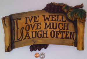 "Vintage Wall Hanging Sign, 14"" x 8"", Live Well, Love Much, Laugh Often, Door Overhang, Wall Decor, Shelf Display, Grape Vines, Italian Style. for Sale in Lakeside, CA"