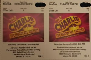 2 Tickets to Charlie and the Chocolate Factory for Sale in Boca Raton, FL