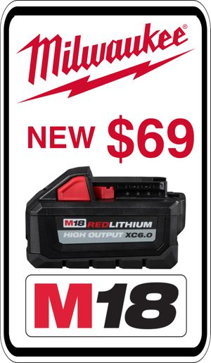 BRAND NEW - Milwaukee M18 6.0 Battery - We accept trades & Credit Cards - AzBE Deals for Sale in Peoria, AZ