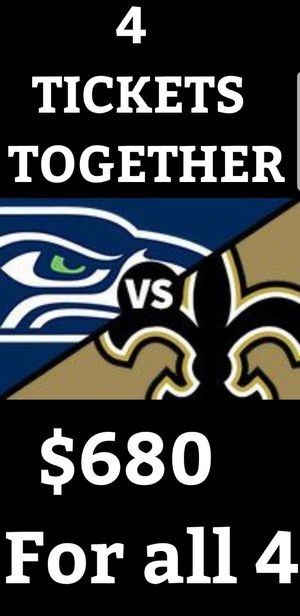 4 TICKETS FOR THE SEAHAWKS VS SAINTS TICKETS SUNDAY SEPTEMBER 22ND 2019 1:25PM KICK OFF for Sale in Tacoma, WA